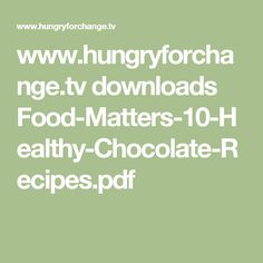 Miranda kerrs healthy chocolate thats better than the real thing hungryforchange downloads food matters 10 healthy chocolate forumfinder Images