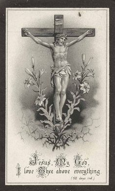 Jesus, I love Thee above everything! 1922