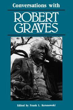Robert Graves on Love and Lust | Brain Pickings