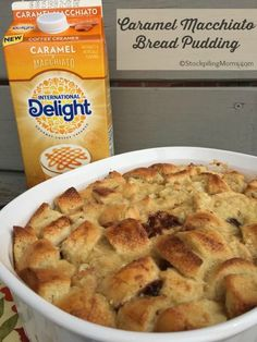 International Delight Caramel Macchiato Bread Pudding Recipe that is rich and gooey and so easy to make! ‪#‎CoffeeIsMyDelight‬ ‪#‎InternationalDelight‬ ‪#‎ad