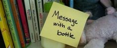Message with a Bottle - A blog written by a stay-at-home dad who ads a little comedy by leavings Post-It notes around