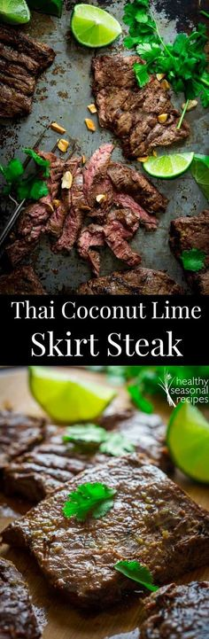 grilled thai coconut lime skirt steak - Healthy Seasonal Recipes (Easy Meal For 3 Healthy Recipes) Easy Steak Recipes, Grilling Recipes, Meat Recipes, Paleo Recipes, Asian Recipes, Cooking Recipes, Recipes Dinner, Thai Food Recipes, Peeps Recipes