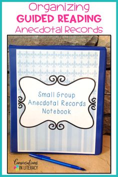 Tips for Getting Your Anecdotal Records & Guided Reading Notes Organized #guidedreading #classroomorganization #kindergarten #firstgrade #secondgrade #smallgroups #conversationsinliteracy #anchor charts #elementary #classroom #readinginterventions #lessonplans kindergarten, 1st grade, 2nd grade, 3rd grade