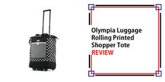 Olympia Luggage Rolling Printed Shopper Tote Review Metal Detector Reviews, Briggs And Riley, Best Carry On Luggage, Travel Items, Purses For Sale, Shopper Tote, Olympia, Gold Detector, Strollers