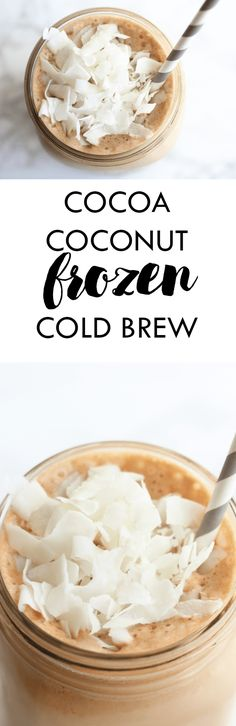 Refresh yourself with this Cocoa Coconut Frozen Cold Brew drink! It is a hydrating drink that is packed with protein and collagen -- and it is only a handful of ingredients you probably already have in your kitchen! | Gluten free | Lean, Clean, & Brie | sponsored