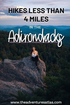Looking for short hikes in the Adirondacks? Here are my top picks for short hikes that are less than 4 miles round trip in the Adirondacks near Lake Placid, Keene Valley, The High Peaks, and more. Great for families, groups, and beginners. #shorthikesadirondacks #adirondackmountainshiking #visitadirondacksnewyork #hikingupstatenewyork