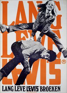 Levi's, símbolo del capitalismo. «Dutch advertisement for Levi's jeans,1969».