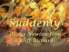 ▶ SUDDENLY - Olivia newton john with lyrics - YouTube ... Ven abrázame ... Te amo ... 17 11 2013