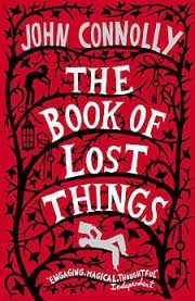 A book based on a fairy tale   The Book of Lost Things   John Connolly  