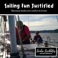 PADI totally justifies sailing fun by Candice Landau | Scuba Scribbles #scubadiving #sailing