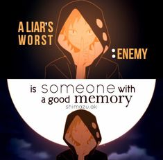I'm the person with the good memory. Find Quotes, True Quotes, Best Quotes, Motivational Quotes, Inspirational Quotes, Undertale Quotes, Anime Qoutes, Depression Quotes, Feeling Sad