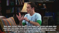 Rock Paper Scissors Lizard Spock...because I'm going to need the reference...