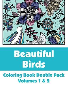 Beautiful Birds Coloring Book Double Pack (Volumes 1 & 2) (Art-Filled Fun Coloring Books) by Various http://www.amazon.com/dp/1495443221/ref=cm_sw_r_pi_dp_mQ6Bvb0H036Z7