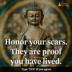 Honor your scares they are proof you have lived