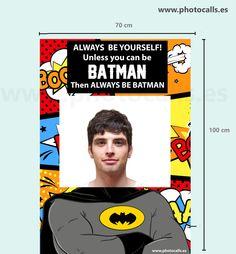 """""""Sé siempre tú mismo. A no ser que puedas ser Batman. En ese caso, sé Batman"""". Photocall Marco Polaroid #photocallpolaroid #photobooth"""