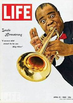 Louis Armstrong  my father was one of the lucky people to have seen this man performing life!He told me Louis didn't need a microphone.