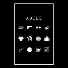 Abide (The Big Lebowski) Black Poster - Beacon