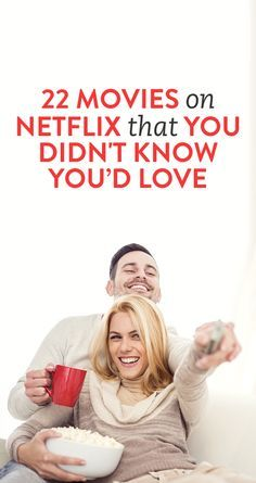 22 Movies On Netflix That You Didn't Know You'd Love #Movie #Netflix #Love