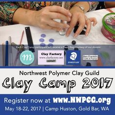 Last day of registration for the NWPCG Clay Camp is tomorrow, May 9, 2017. Be sure to go to www.nwpcg.org to check out all available classes, or to sign up for the 24-hour workroom -- the time to start crafting is now!