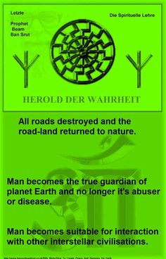 All roads destroyed and the road-land returned to nature.  Man becomes the true guardian of planet Earth and no longer it's abuser or disease.  Man becomes suitable for interaction with other interstellar civilisations.    http://www.futureofmankind.co.uk/Billy_Meier/How_To_Create_Peace_And_Harmony_On_Earth  The Last true prophet of the line of Nokodemion  - Beam Ban-Srut