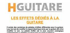 Conseils et Astuces pour guitaristes - Les pédales d'effets à la guitare