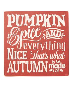 Another great find on #zulily! Barn Red 'Pumpkin Spice' Wall Sign #zulilyfinds