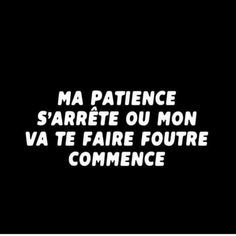 les plus beaux proverbes à partager : El Pebe French Quotes, Spanish Quotes, Bitch Quotes, Funny Quotes, Quote Citation, Bad Mood, Sweet Words, Positive Attitude, Patience