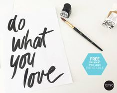 Do what you love Free printable | TOMFO