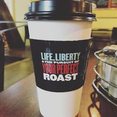 Life Liberty & the Pursuit of Your Perfect Roast #coffee