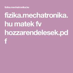 fizika.mechatronika.hu matek fv hozzarendelesek.pdf