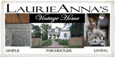 Laurieanna's Vintage Home.  She has a new Featured Farmhouse thing.  The one up now is Buckets of Burlap.