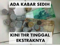 Kabar sedih... #THR #Mastin Quotes Lucu, Jokes And Riddles, Quotes Indonesia, Just For Laughs, Funny Posts, Qoutes, Stress, Funny Memes, Nostalgia