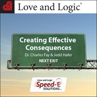 Love and Logic Speed-E Solutions: Creating Effective Consequences (MP3 download) $4.95