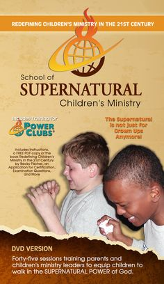 The School of Supernatural Children's Ministry is for parents and kid's ministers to equip kids to walk in the supernatural power of the Holy Spirit.