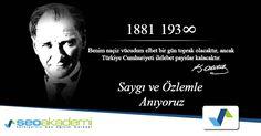 Cumhuriyetimizin kurucusu ulu önderimiz Mustafa Kemal Atatürk'ü saygı ve minnetle anıyoruz. Seni  hiç bir zaman unutmayacağız.