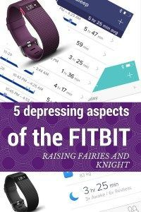 5 Depressing Aspects of the FitBit - The FitBit can be an amazing motivation for some to stay fit & get moving. For this mama it just depresses me. Here are 5 Depressing Aspects of the FitBit