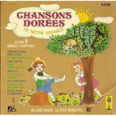 Chansons Dorées De Notre Enfance - Volume 8 (Rondes Et Comptines) - Le Petit Menestrel