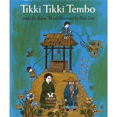 TIKKI TIKKI TEMBO This fiction book is fun for all ages! Learning to say the character's name is a fun way to get involved!