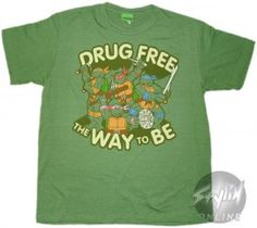 Teenage Mutant Ninja Turtles 'Drug Free the Way to Be' Shirt