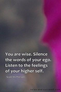 Quiet your thinking so that you can hear your spirit.  742 Relax and Succeed - You are wise
