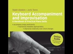 Keyboard Accompaniment and Improvisation - A Handbook of Practical Piano...