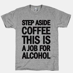 (1) Fancy - Step Aside Coffee This Is A Job For Alcohol