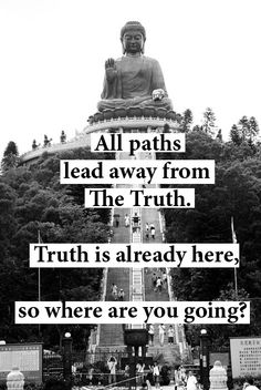 The Truth ~ Buddha
