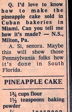 Recipe: Cuban Bakery-Style Pineapple Cake with Pineapple Filling (cooked filling. - Baking and pastry arts - Best Cake Recipes Cuban Recipes, Retro Recipes, Old Recipes, Vintage Recipes, Baking Recipes, Sweet Recipes, Cake Recipes, Dessert Recipes, Recipies