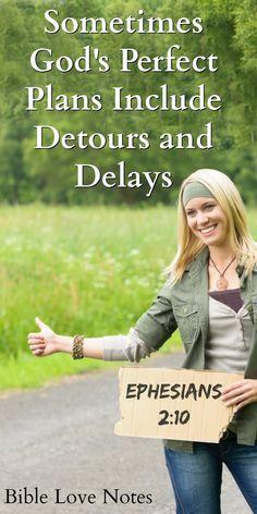 Sometimes God Plans Detours & Delays - Exodus 13:17