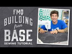 FMQ Building from the Base- Man Sewing   Always Great, Always Free Quilting Tutorials