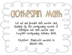 clothespin math -- printable number cards in which the students clip the correct number of clothespins on the card