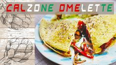 Calzone Omelette With Vegetable Stuff - YouTube Veggie Omelette, Calzone, Tacos, Channel, Mexican, Vegetables, Ethnic Recipes, Youtube, Food