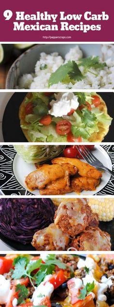 9 Healthy, Easy, Low Carb Mexican Recipes great for Cinco De Mayo