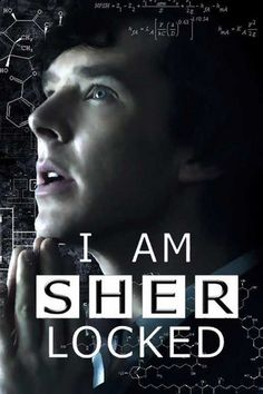 I am SHERlocked. Indeed, I am. #Sherlock